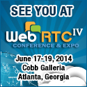 See you at WebRTC World 2014 in Atlanta, GA